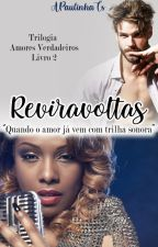 Reviravoltas by APaulinhaTS