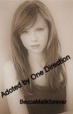 Adopted by One Direction by BeccaMalikforever