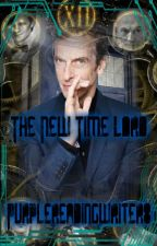 The New Time Lord(Book three in the TMTL series) by Purplereadingwriter8