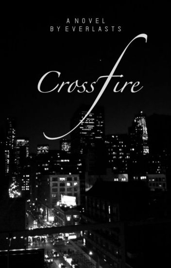 Crossfire [Harry Styles AU]