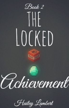 The Locked Achievement ~ Book 2 (In editing) by MostlyMavin