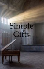 Simple Gifts by PandaGirlyGirl