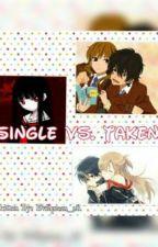 Single vs. Taken by Aaaiyne_28