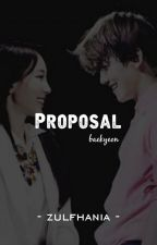 Proposal || baekyeon ✔ by zulfhania