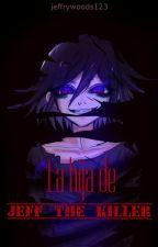 la hija de jeff the killer by jeffrywoods123
