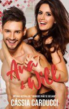 Ana & Will  [ COMPLETO ATÉ 15/01/2017 ] by CCarducci