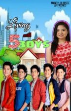 Living with FIVE BOYS (Gimme5) by KRYLGCS