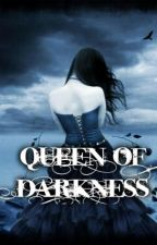 QUEEN OF DARKNESS by FannyHutch27