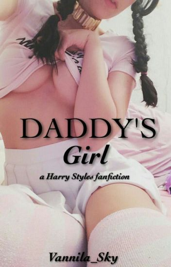 Daddy's Girl ♡H.S.♡Hot