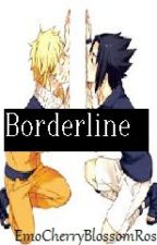 Borderline-SasuNaru by SakuraBlossem21