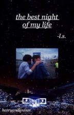 the best night of my life » larry stylinson {os} by harryandlouisss