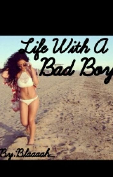 Life With a Bad Boy