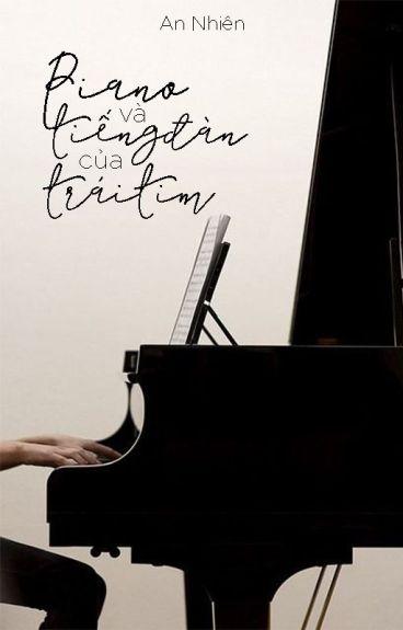 Piano và tiếng đàn của Trái Tim [Short-fic][Full] - YiYuo