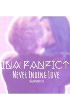 ~Jalina FanFiction~ Never Ending Love by differentshit