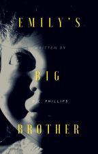 Emily's Big Brother by FrightfulFables