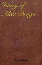 Diary of Alice Drago by Docrubente