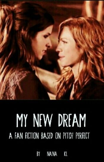 My new dream (BECHLOE)