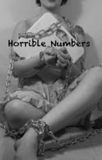 Horrible Numbers by mabh556