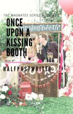 Once Upon A Kissing Booth by halfpastwriter