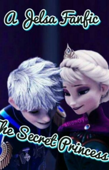 The Secret Princess (Jelsa)