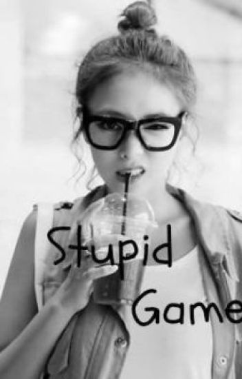 """Stupid Game"" {Justin Bieber y Tú}"