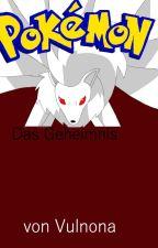 Pokemon-Das Geheimnis von Vulnona by AviolaNeubinger