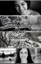 Anything but Ordinary (Camren Story) by iloveyou1234566