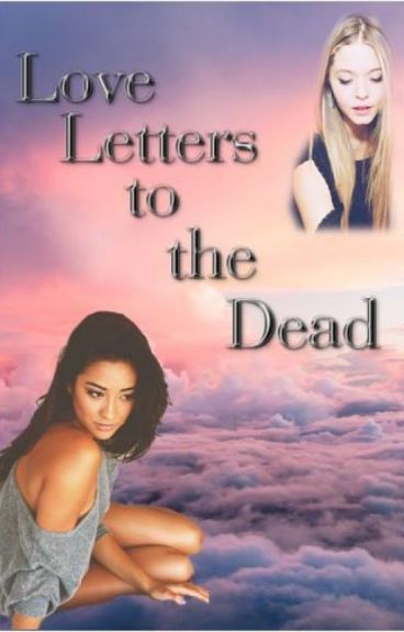 love letters to the dead letters to the dead emison camren wattpad 1486
