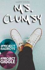 Ms. Clumsy #Wattys2016 by happygoose