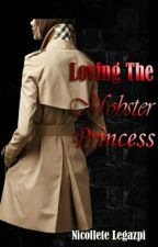 Loving The Mobster Princess (Completed) by margarette_ace