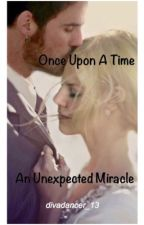 Once Upon A Time An Unexpected Miracle by divadancer_14