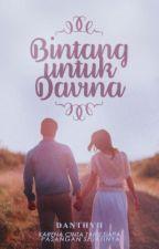 Bintang untuk Davina by danthyh