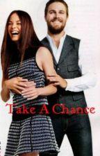 Take A Chance  by sm8521