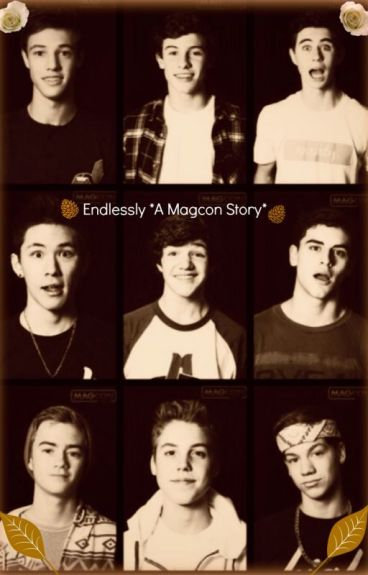 Endlessly *A Magcon Story* by IWantACarrot