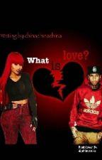 What is love? by ChinaChinaChina