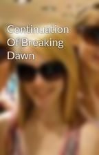 Continuation Of Breaking Dawn by x-Ellez-x