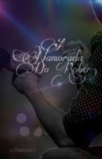 A Namorada do Rober (Luan Santana) by BiancaLS5