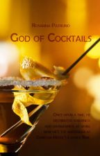 God of Cocktails by RosannaPatruno