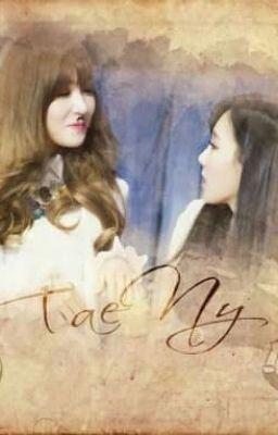 [shortfic]Lời hôn ước bị lãng quên|TaeNy|