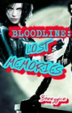 BLOODLINE: LOST MEMORIES (Under Editing) by breezyice