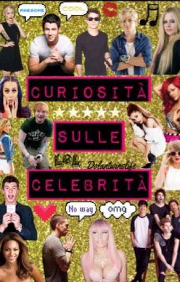 Curiosità sulle celebrità