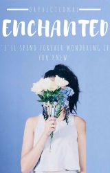 Enchanted by orphictional