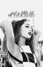 Just A Little Bit Of Your Heart by osnapitzhariana
