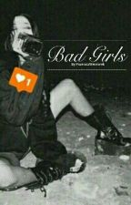 Bad Girls by PozeraczWiewiorek