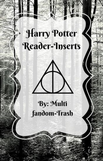 Harry Potter Reader-Inserts
