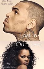 Lost In Our Love [Unbothered Trilogy] by KINGKV