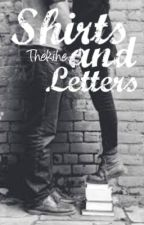 Shirts and Letters by Thekihe