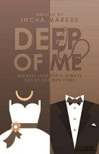 DEEP OF ME  by IinEchaMarkus