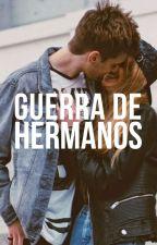 Guerra de Hermanos [PAUSADA Y EN EDICIÓN] by Pandicornio_Random