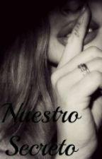 NUESTRO SECRETO(MAU HERNANDEZ & TU) by Ailyn_996